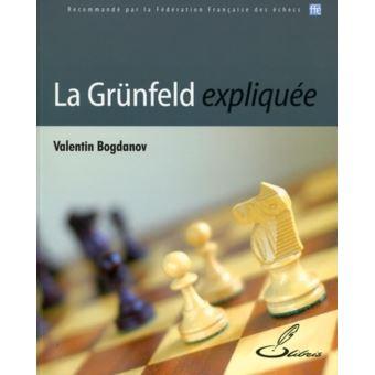 Couverture d'ouvrage: La Grünfeld expliquée