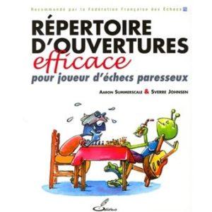 Couverture d'ouvrage: Répertoire d'ouvertures efficace pour joueur d'échecs paresseux